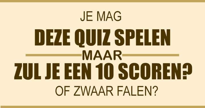 Zul Jij Een Perfecte 10 Scoren?