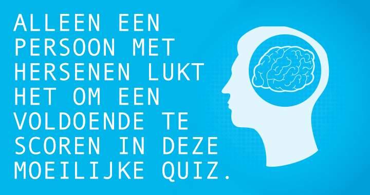 Alleen spelen als je hersenen hebt!