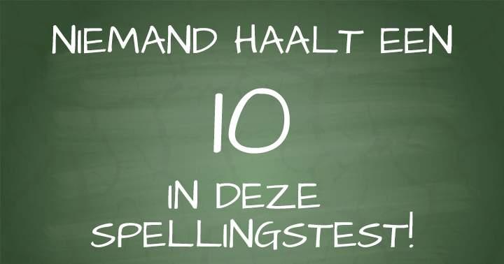 De meeste Belgen en Nederlanders schrijven deze 10 woorden hartstikke fout!
