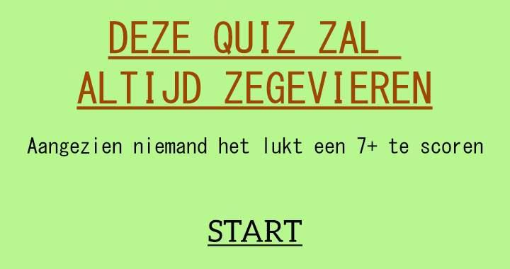 Lukt het jou wel deze onmogelijke quiz te verslaan?